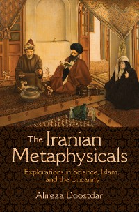 Cover The Iranian Metaphysicals