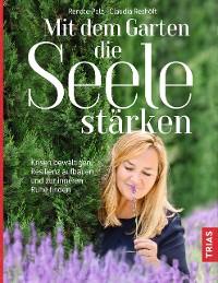 Cover Mit dem Garten die Seele stärken