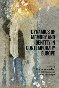Cover Dynamics of Memory and Identity in Contemporary Europe