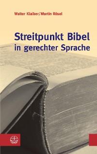 Cover Streitpunkt Bibel in gerechter Sprache