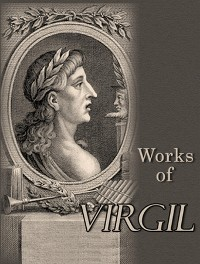 Cover The Complete Works of Virgil
