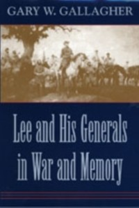 Cover Lee And His Generals At (net lib ed)