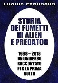 Cover Storia dei fumetti di Alien e Predator