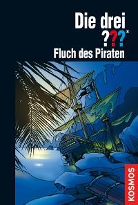 Cover Die drei ???, Fluch des Piraten (drei Fragezeichen)