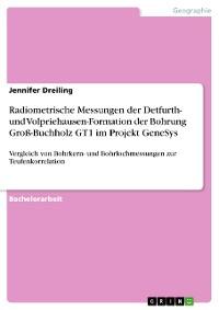 Cover Radiometrische Messungen der Detfurth- und Volpriehausen-Formation der Bohrung Groß-Buchholz GT1 im Projekt GeneSys