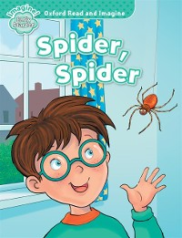 Cover Spider, Spider  (Oxford Read and Imagine Early Starter)