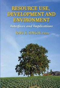 Cover Resource Use, Development and Environment Interfaces and Implications
