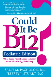 Cover Could It Be B12? Pediatric Edition