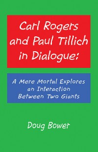 Cover Carl Rogers and Paul Tillich in Dialogue: