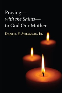 Cover Praying—with the Saints—to God Our Mother
