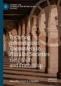 Cover Fostering Interreligious Encounters in Pluralist Societies