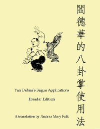 Cover Yan Dehua's Bagua Applications Ereader Edition