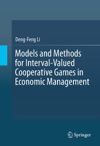 Cover Models and Methods for Interval-Valued Cooperative Games in Economic Management