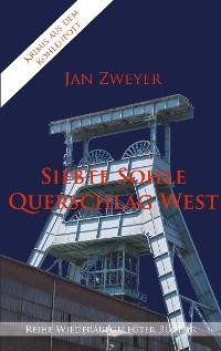 Cover Siebte Sohle, Querschlag West