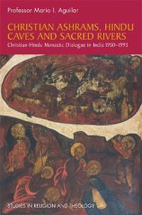 Cover Christian Ashrams, Hindu Caves and Sacred Rivers