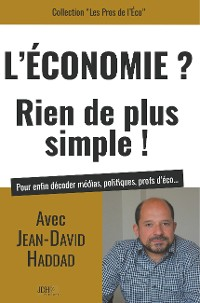 Cover L'Economie? Rien de plus simple!
