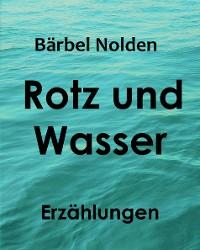 Cover Rotz und Wasser