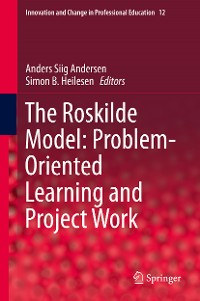 Cover The Roskilde Model: Problem-Oriented Learning and Project Work