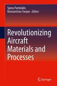 Cover Revolutionizing Aircraft Materials and Processes