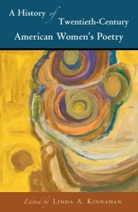 Cover History of Twentieth-Century American Women's Poetry