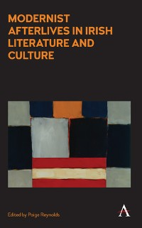 Cover Modernist Afterlives in Irish Literature and Culture