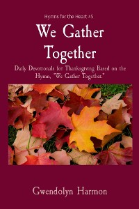 Cover We Gather Together