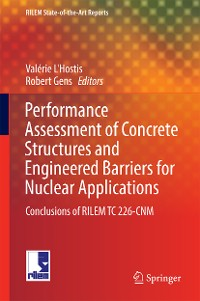 Cover Performance Assessment of Concrete Structures and Engineered Barriers for Nuclear Applications