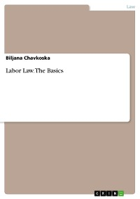 Cover Labor Law. The Basics