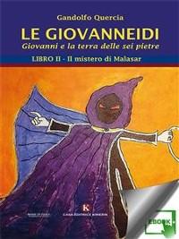 Cover Le Giovanneidi - Giovanni e la terra delle sei pietre