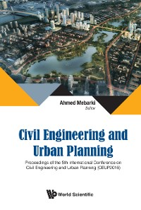 Cover Civil Engineering And Urban Planning - Proceedings Of The 5th International Conference On Civil Engineering And Urban Planning (Ceup2016)