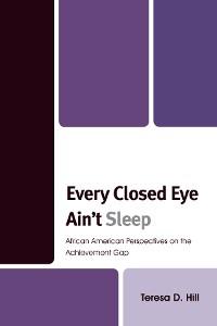 Cover Every Closed Eye Ain't Sleep