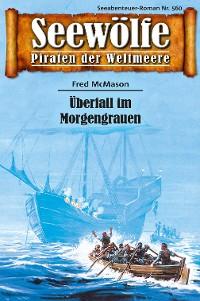 Cover Seewölfe - Piraten der Weltmeere 560