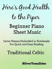 Cover Here's Good Health to the Piper Beginner Piano Sheet Music