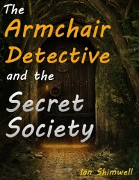 Cover Armchair Detective and the Secret Society