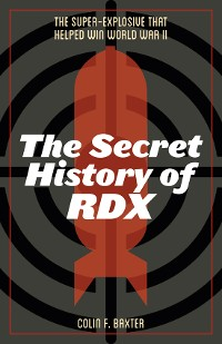 Cover The Secret History of RDX