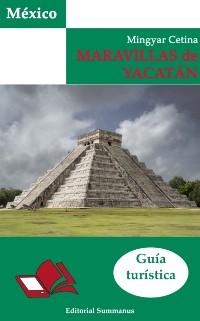 Cover Maravillas de Yucatan