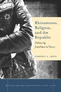 Cover Rhinestones, Religion, and the Republic