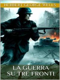 Cover La guerra su tre fronti
