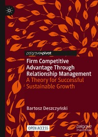 Cover Firm Competitive Advantage Through Relationship Management