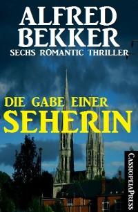 Cover Die Gabe einer Seherin: Sechs Romantic Thriller