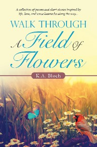 Cover Walk Through a Field of Flowers