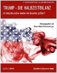 Cover Trump – Die Halbzeitbilanz