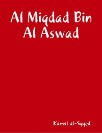 Cover Al Miqdad Bin Al Aswad