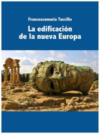 Cover La edificación de la nueva Europa