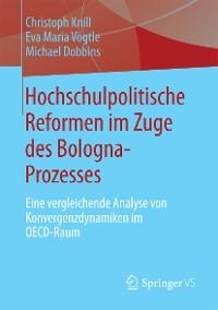 Cover Hochschulpolitische Reformen im Zuge des Bologna-Prozesses
