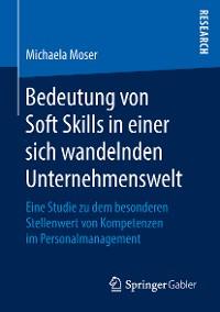 Cover Bedeutung von Soft Skills in einer sich wandelnden Unternehmenswelt