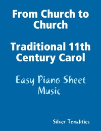 Cover From Church to Church Traditional 11th Century Carol - Easy Piano Sheet Music