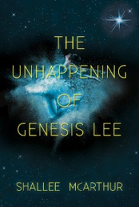 Cover The Unhappening of Genesis Lee