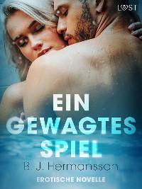 Cover Ein gewagtes Spiel - Erotische Novelle