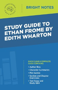 Cover Study Guide to Ethan Frome by Edith Wharton